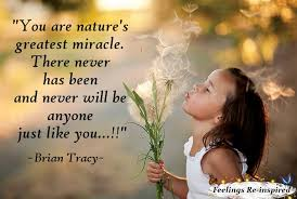 You are natures greatest miracle | VJ INDIGO