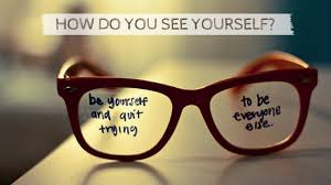 Self-image: The way you see yourself matters most