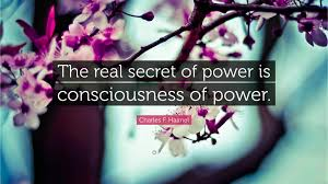 Image result for Conscious of Power
