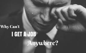 Image result for Can't Get a Job