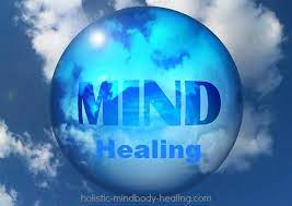 Mind Healing ~ Can You Heal Your Body with Your Mind?